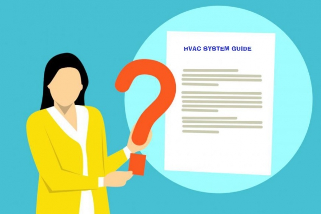 A Brief HVAC System Guide