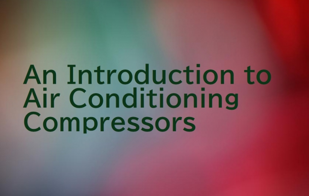 An Introduction to Air Conditioning Compressors