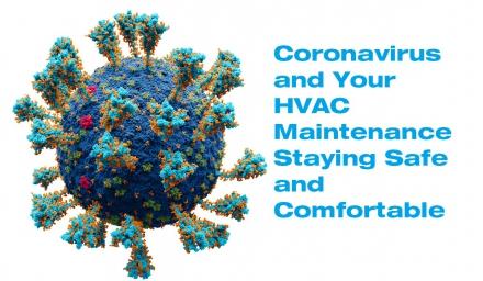 Coronavirus and Your HVAC Maintenance: Staying Safe and Comfortable