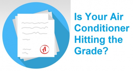 Is Your Air Conditioner Hitting the Grade?